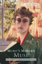 Kahan, Sylvia Music`s Modern Muse