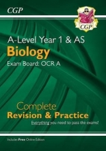 CGP Books New A-Level Biology: OCR A Year 1 & AS Complete Revision & Practice with Online Edition