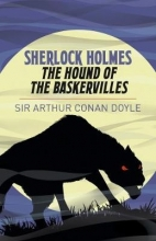 Arthur Conan Doyle Sherlock Holmes: The Hound of the Baskervilles