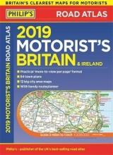 Philip`s 2019 Motorist`s Road Atlas Britain and Ireland A3