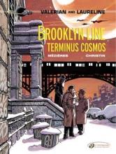 Christin, Pierre Brooklyn Line, Terminus Cosmos