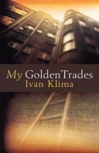 Klima, Ivan My Golden Trades