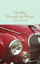 Colin,Dexter Collector`s Library Way Through the Woods