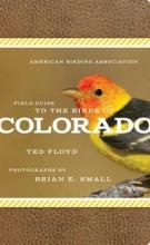 Floyd, Ted American Birding Association Field Guide to Birds of Colorado