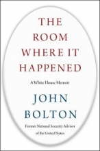 John Bolton , The Room Where it Happened