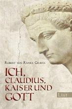 Ranke-Graves, Robert von Ich Claudius, Kaiser und Gott