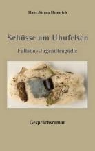 Heimrich, Hans Jürgen Sch�sse am Uhufelsen