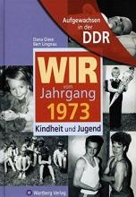 Lingnau, Bernd Aufgewachsen in der DDR - Wir vom Jahrgang 1973 - Kindheit und Jugend