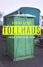 Ernst, Gustav Tollhaus