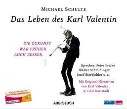 Schulte, Michael Das Leben des Karl Valentin (Sammelbox)