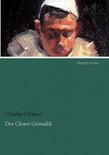 Dickens, Charles Der Clown Grimaldi