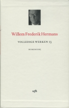 Willem Frederik  Hermans Volledige werken 13 Beschouwend werk: Ik draag geen helm met vederbos, Klaas kwam niet
