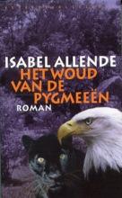 Allende, Isabel Het woud van de pygmeeen
