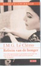Clzio, J.M.G. Le Refrein van de honger