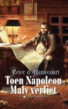 Peter d` Hamecourt , Toen Napoleon Maly verliet