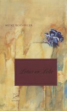 Mieke  Mosmuller Lotus en lelie