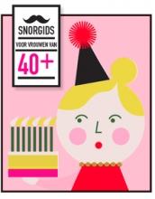 Elsbeth Teeling , Snorgids voor vrouwen van 40 plus