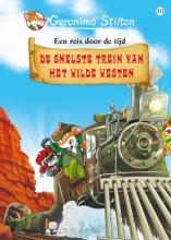 Geronimo  Stilton De snelste trein van het Wilde Westen