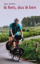 Mireille  Peeters Ik fiets, dus ik ben