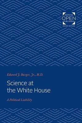 Edward J. Burger,Science at the White House