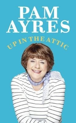 Pam Ayres,Up in the Attic