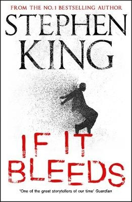 Stephen King,If It Bleeds