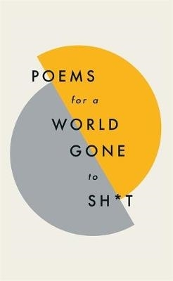 Quercus Poetry,Poems for a world gone to sh*t