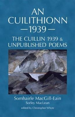 Sorley Maclean,   Christopher Whyte,An Cuilithionn 1939