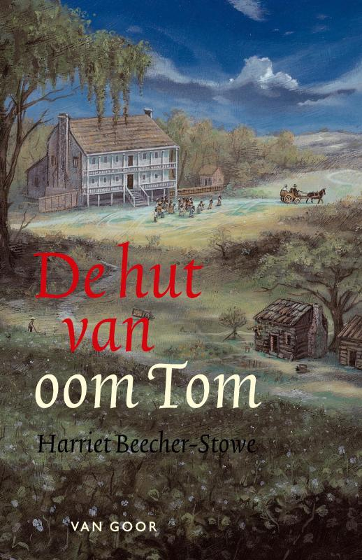 Harriet Elizabeth Stowe,De hut van oom Tom