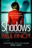 Finch Paul, Shadows