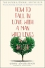 Abrahamson, Emmy, How to Fall in Love with a Man Who Lives in a Bush