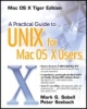 Mark Sobell, Peter Seebach, Practical Guide to UNIXfor Mac OSX