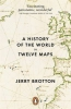 J. Brotton, History of the World in Twelve Maps