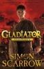 Scarrow, Simon, Gladiator Vengeance