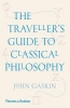 <b>Gaskin John</b>,The Traveller's Guide to Classical Philosophy