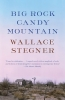 Stegner Wallace, Big Rock Candy Mountain