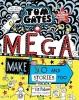 Liz Pichon, Tom Gates: Mega Make and Do (and Stories Too!)
