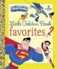 Various,   Golden Books Publishing Company,   Wrecks, Billy, Dc Super Friends Little Golden Book Favorites