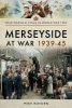 Royden, Mike, Merseyside at War 1939-45