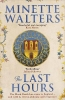 Minette Walters, The Last Hours
