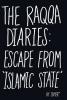 Samer, Raqqa Diaries