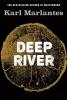 <b>K. Marlantes</b>,Deep River