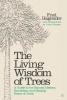Hageneder Fred, Living Wisdom of Trees
