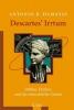 Damasio, Antonio R., Descartes` Irrtum