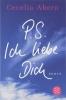 Cecilia  Ahern, P.S. Ich Liebe Dich