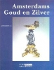 <b>J.R. de Lorm</b>,Amsterdams goud en zilver