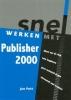 Jan Pott, Snel werken met Publisher 2000