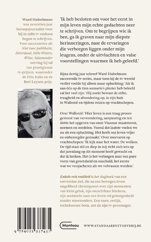 Ward Hulselmans,Enkele reis realiteit