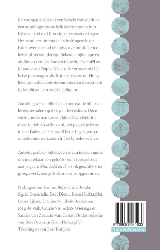 Bert Dicou, Koen Holtzapffel,Mijn held en ik