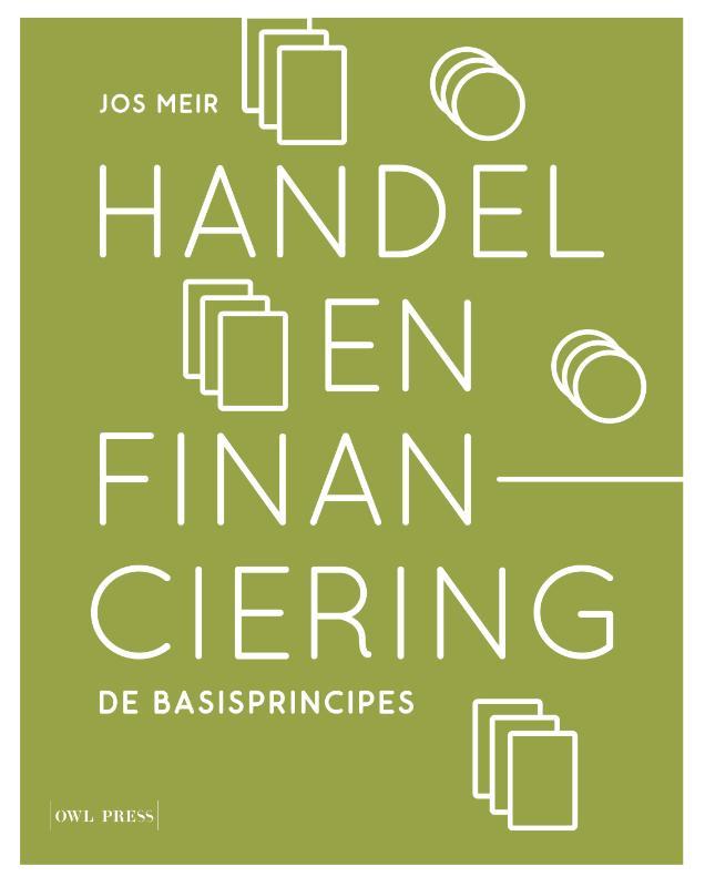 Jos Meir,Handel en financiering